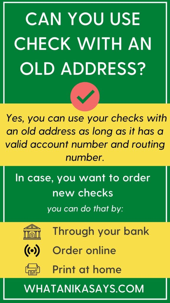 Can you use check with an old address on it?